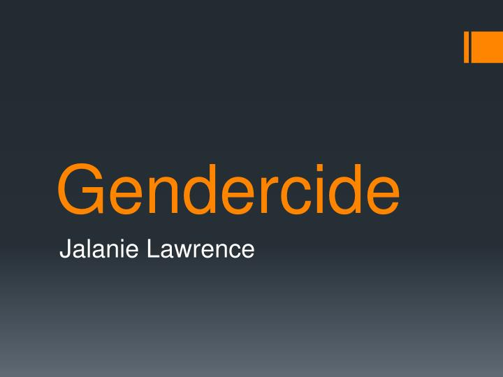 what is gendercide and how can Home » analysis of the abortion reform bill 2018 (isle of stop gendercide submitted to our analysis of the abortion reform bill on the #isleofman shows.