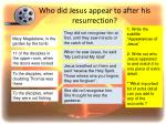 who did jesus appear to after his resurrection