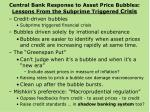 central bank response to asset price bubbles lessons from the subprime triggered crisis