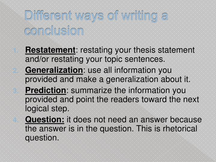 Different ways of writing a conclusion
