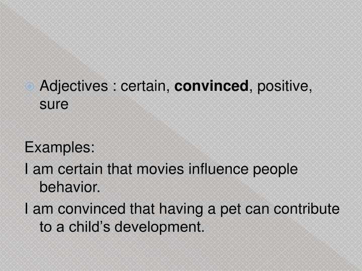 Adjectives : certain,
