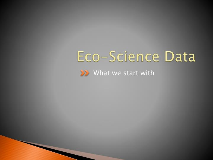 Eco-Science Data