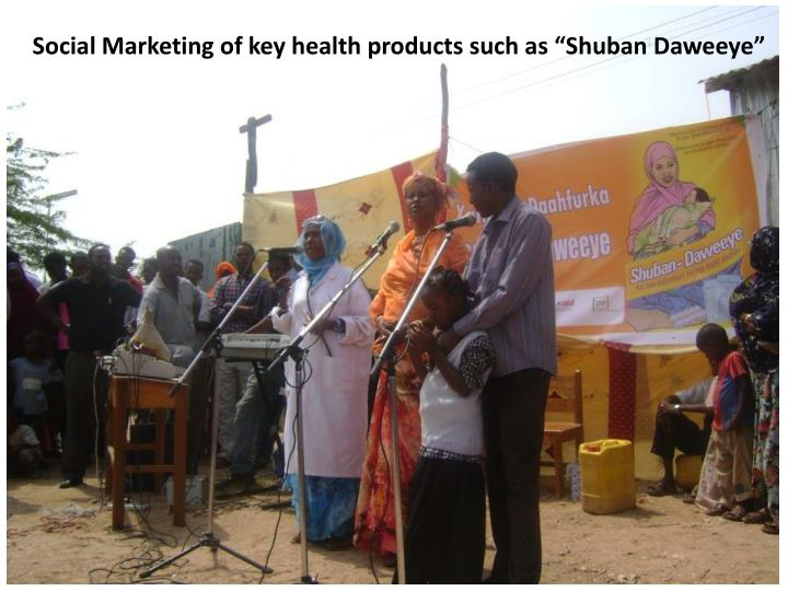 """Social Marketing of key health products such as """""""