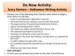 do now activity scary starters halloween writing activity