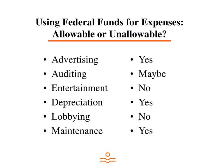 Using Federal Funds for Expenses: Allowable or Unallowable?
