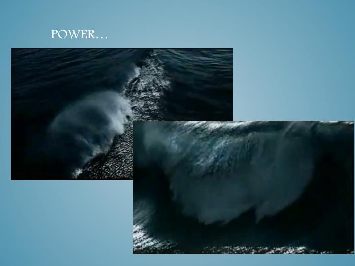 Power…