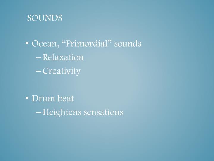 "Ocean, ""Primordial"" sounds"