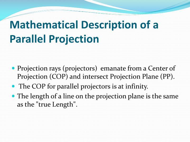 Mathematical Description of a Parallel Projection