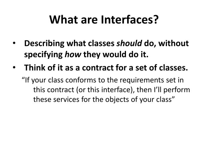What are Interfaces?