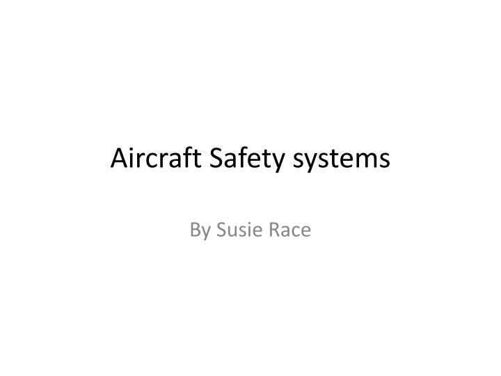 aircraft safety systems n.