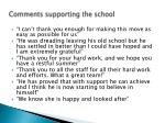 comments supporting the school