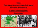 1936 germany rearms sends troops into the rhineland