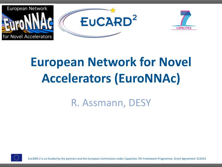 european network for novel accelerators euronnac