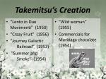 takemitsu s creation