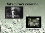 takemitsu s creation2
