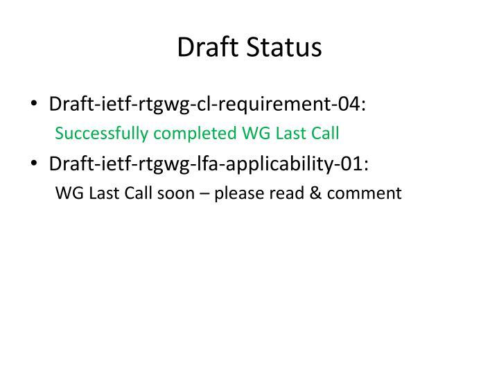 Draft Status