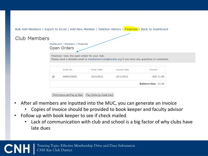 After all members are inputted into the MUC, you can generate an invoice