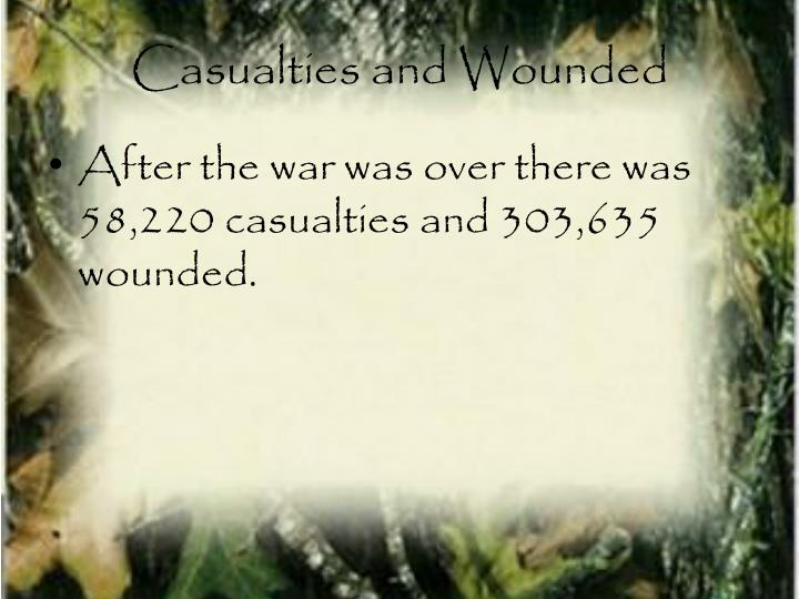 Casualties and Wounded