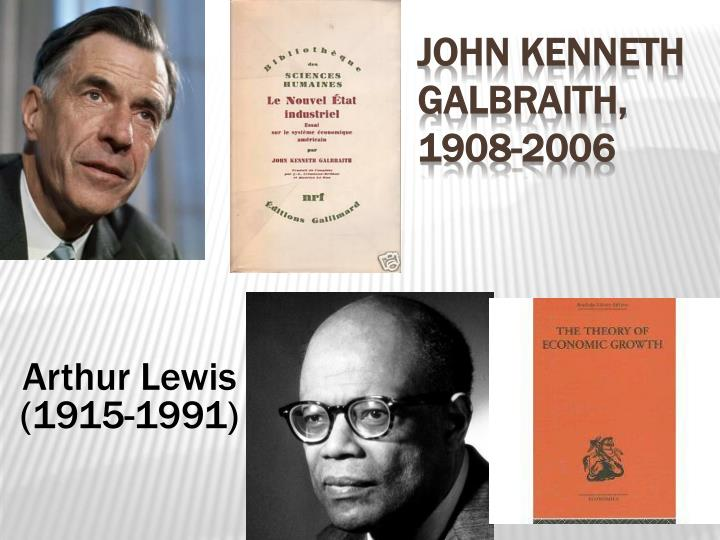 John Kenneth Galbraith, 1908-2006