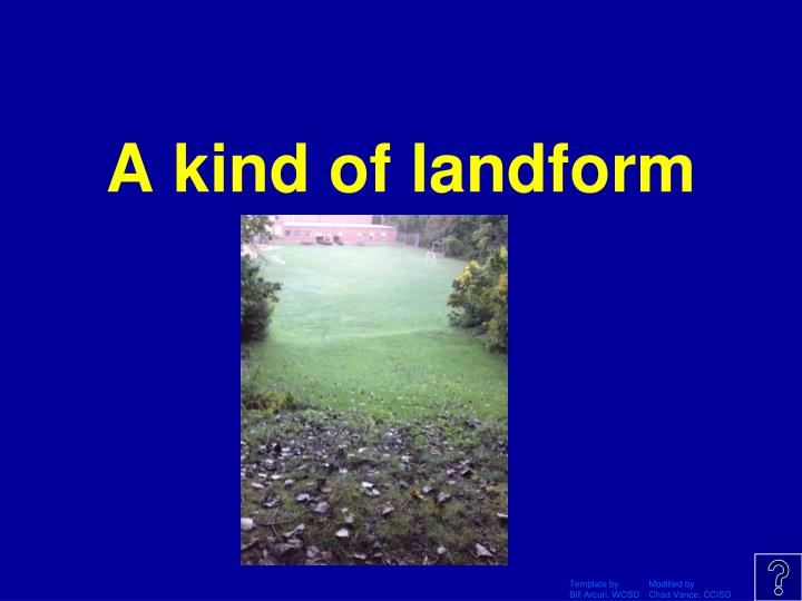 A kind of landform