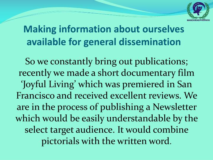 Making information about ourselves available for general dissemination