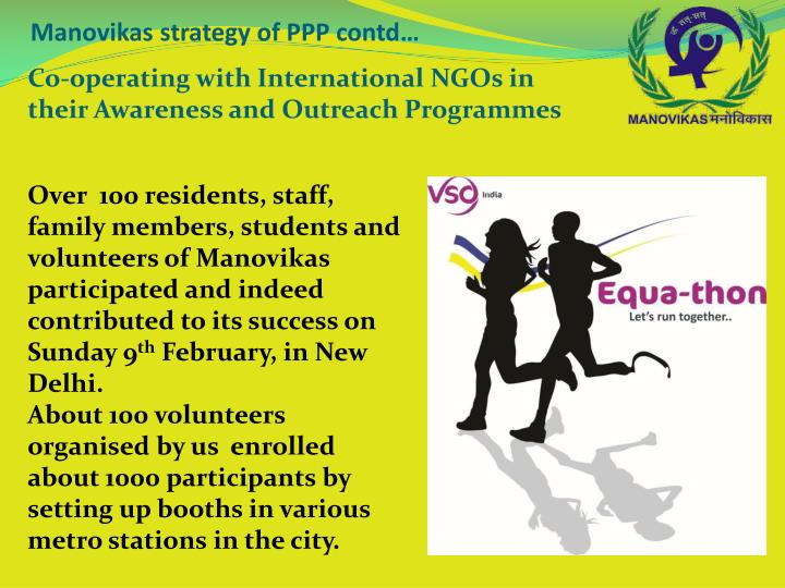 Co-operating with International NGOs in their Awareness and Outreach Programmes