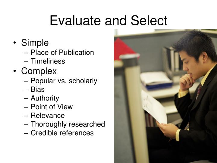 Evaluate and Select