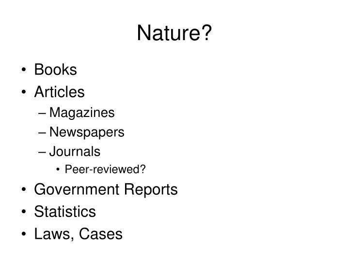 Nature?