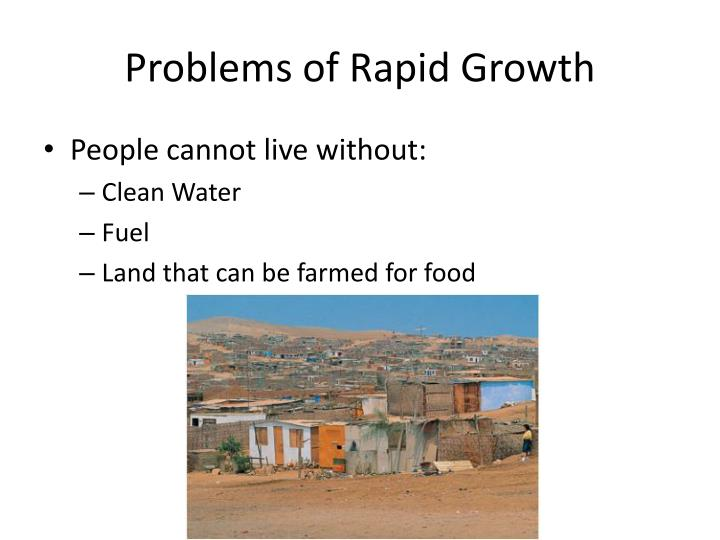 Problems of rapid growth