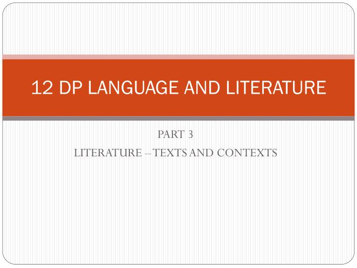12 dp language and literature n.