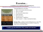 e xecution a systematic way of exploring reality and acting on it
