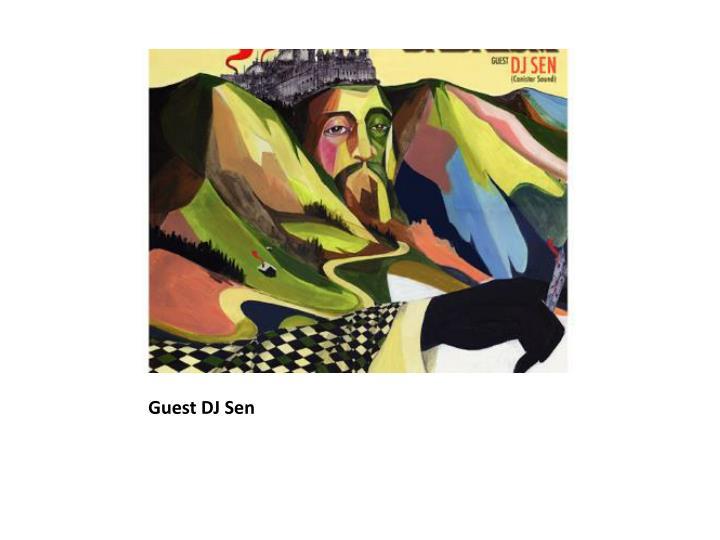 Guest DJ Sen