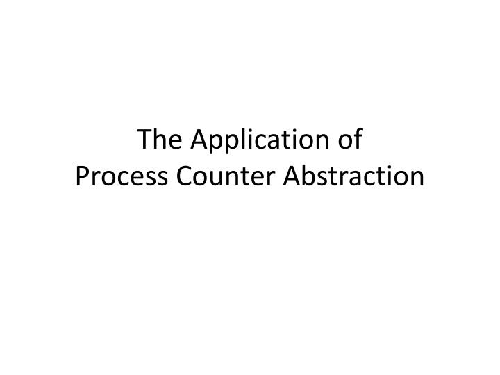The Application of