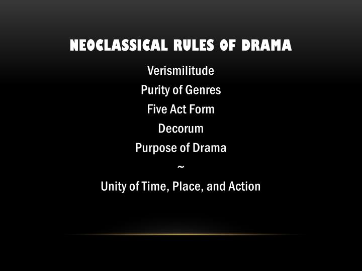 neoclassical theatre rules