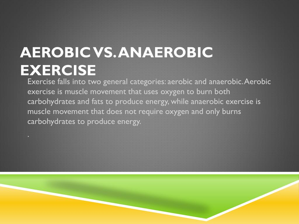 ppt - aerobic vs. anaerobic exercise powerpoint presentation - id