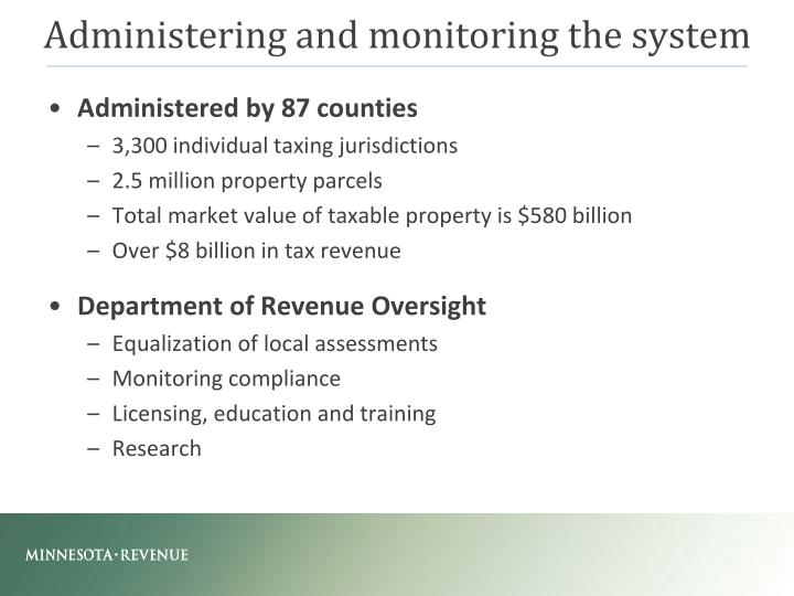 Administering and monitoring the system