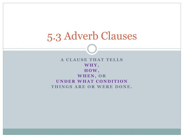5 3 adverb clauses n.
