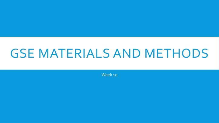 gse materials and methods n.