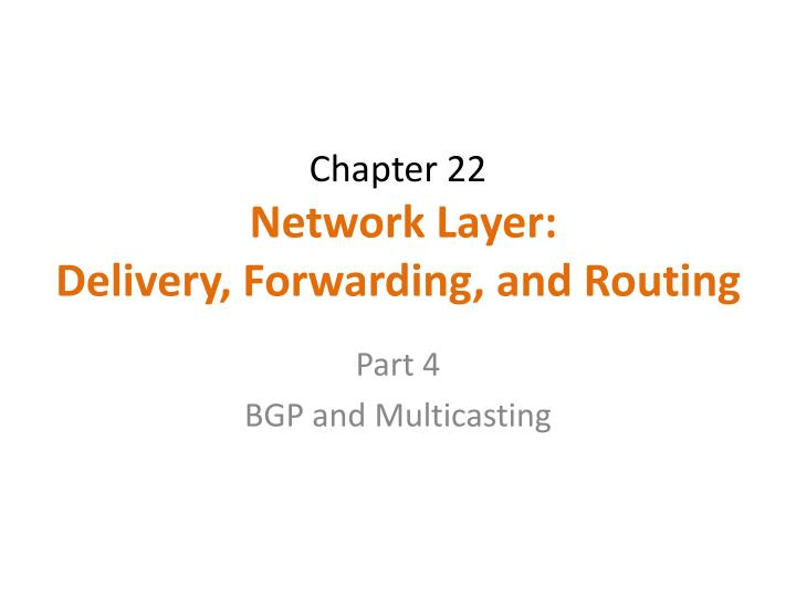 chapter 22 network layer delivery forwarding and routing n.