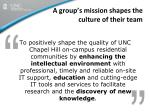 a group s mission shapes the culture of their team1
