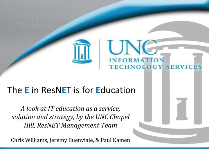 the e in resn e t is for e ducation n.