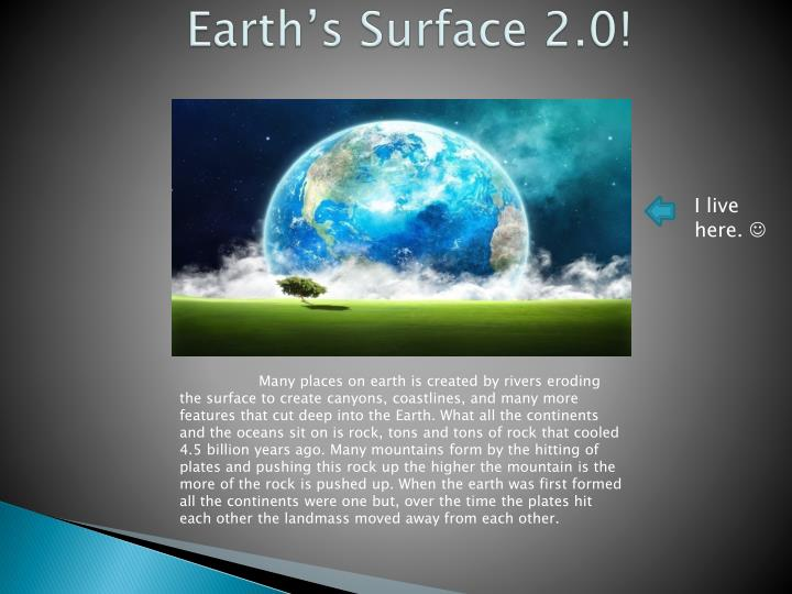 Earth's Surface 2.0!