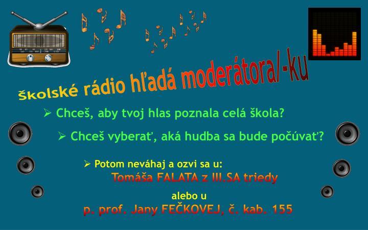 Školské rádio hľadá moderátora/-ku