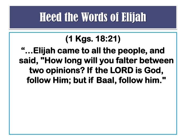 Heed the Words of Elijah