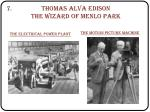 thomas alva edison the wizard of menlo park1