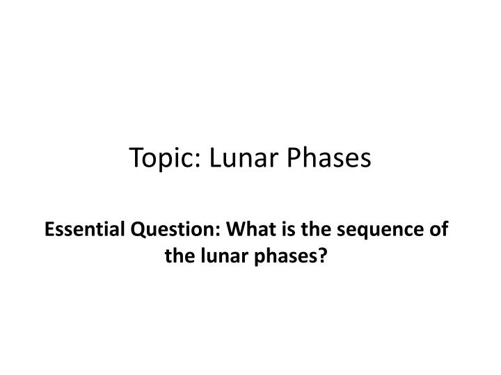 topic lunar phases n.