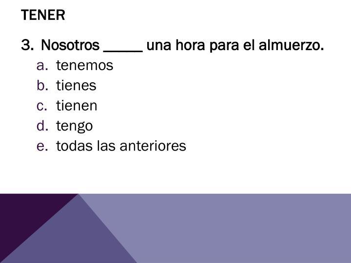 Tener2