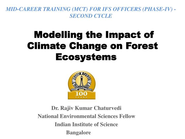 modelling the impact of climate change on forest ecosystems n.