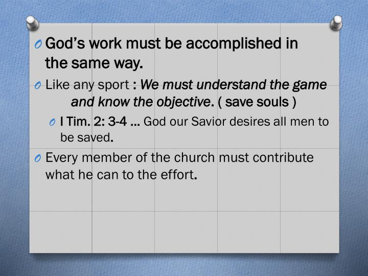 God's work must be accomplished in