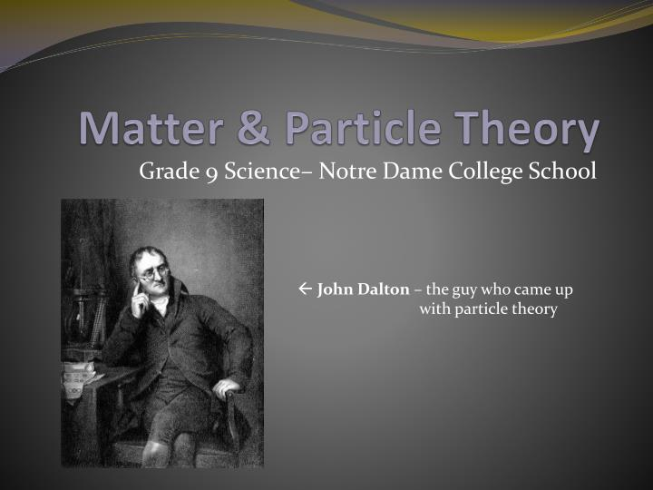 Matter particle theory